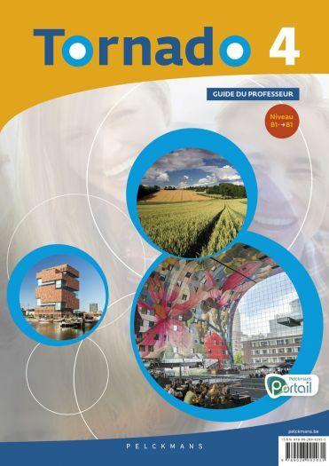 Tornado 4 Guide du professeur (Pelckmans Portail et livre numérique inclus)