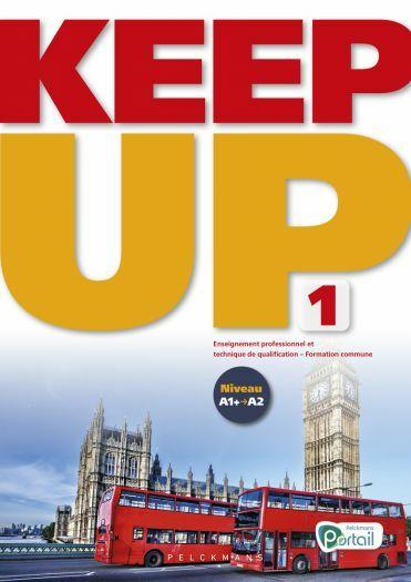 Keep up 1 Livre de l'élève (Pelckmans Portail inclus)