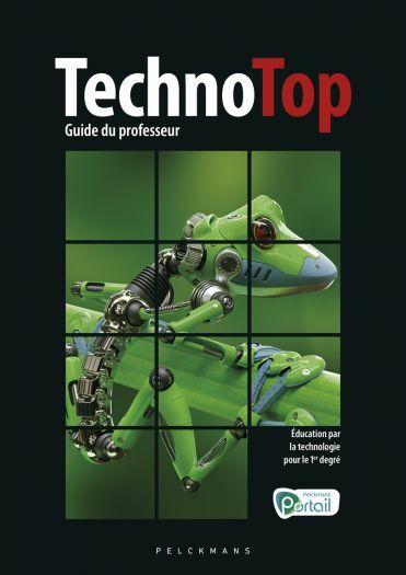 TechnoTop Guide du professeur (Pelckmans Portail et livre numérique inclus)