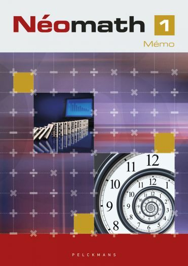 Néomath 1 Livre d'exercices (Parcours, Mémo et Pelckmans Portail inclus)